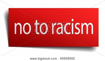 No To Racism Red Square Isolated Paper Sign On White