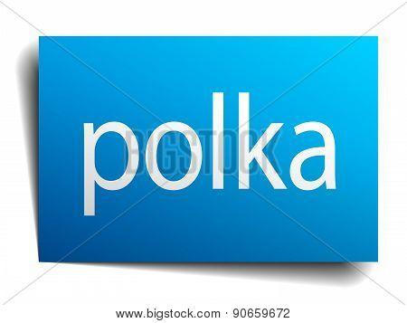 Polka Blue Paper Sign On White Background
