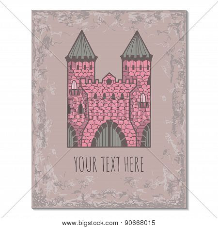 Hand Drawn Poster With Ancient Doodle Castle And Place For Text