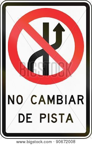 No Changing Lanes In Chile