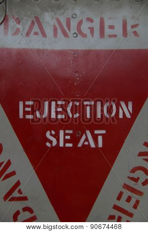 Old vintage Ejection Seat Warning - Danger