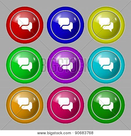 Speech Bubble, Think Cloud Icon Sign. Symbol On Nine Round Colourful Buttons. Vector