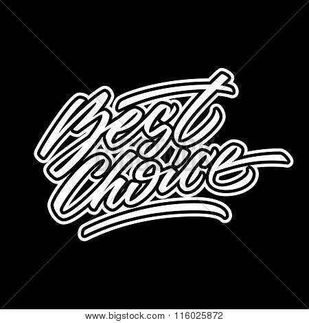 White Best Choice Calligraphy Lettering Badge