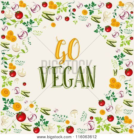 Raw Vegetable Background With Go Vegan Text