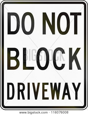 Road Sign Used In The Us State Of Delaware - Do Not Block Driveway