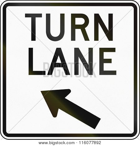 Road Sign Used In The Us State Of Delaware - Turn Lane