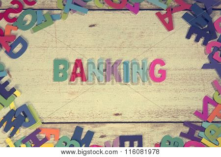 Banking Word Block Concept Photo On Plank Wood
