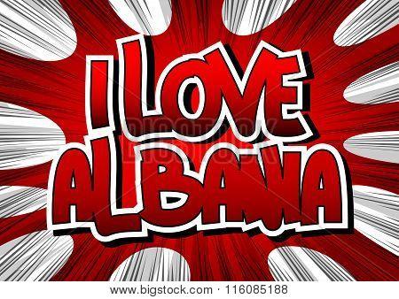 I Love Albania - Comic Book Style Word.