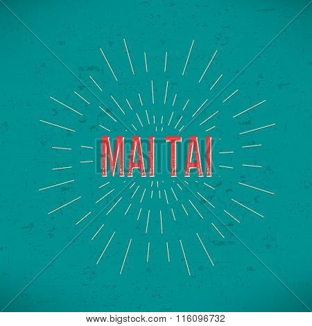 Abstract Creative concept vector design layout with text - mai tai. For web and mobile icon isolated