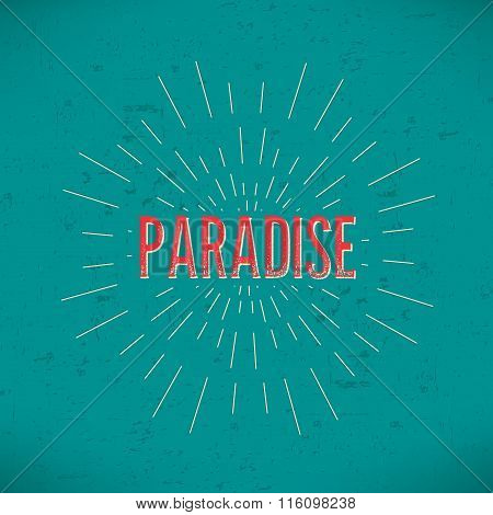 Abstract Creative concept vector design layout with text - paradise. For web and mobile icon isolate
