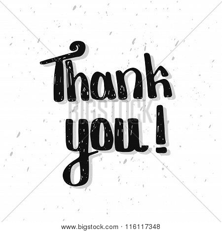 Thank you. Lettering quote. Hand drawn typography poster