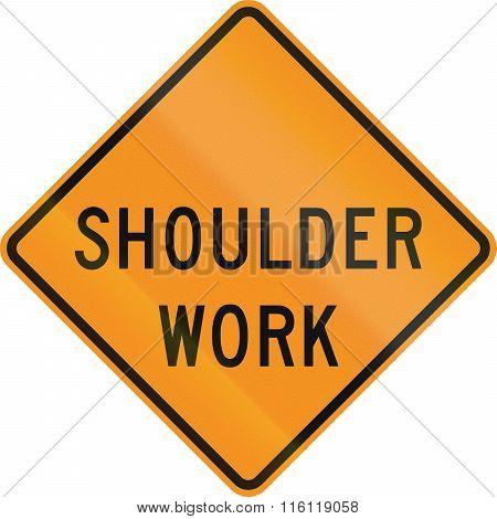 United States Mutcd Road Sign - Shoulder Work