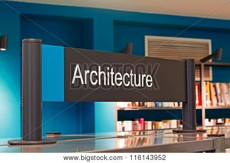 LIVERPOOL UK 16TH JAN 2016. Architecture Section Sign Inside A Modern Public Library