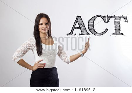 Act - Beautiful Businesswoman Pointing