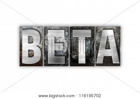 Beta Concept Isolated Metal Letterpress Type