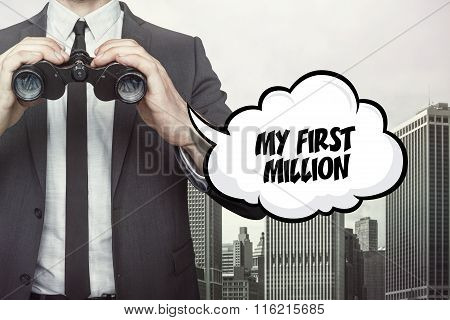 My first million text on speech bubble with businessman holding binoculars