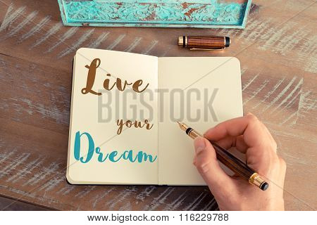 Written Text Live Your Dream