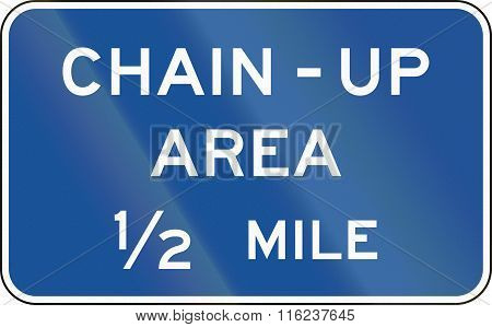 United States Mutcd Guide Road Sign - Chain-up Area