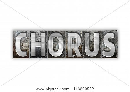 Chorus Concept Isolated Metal Letterpress Type