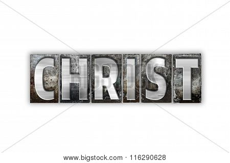Christ Concept Isolated Metal Letterpress Type