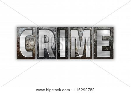 Crime Concept Isolated Metal Letterpress Type