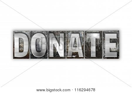 Donate Concept Isolated Metal Letterpress Type