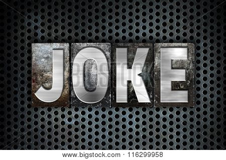 Joke Concept Metal Letterpress Type