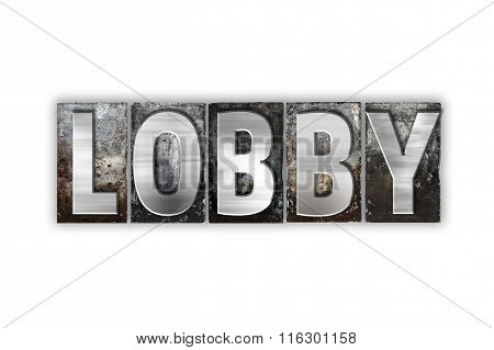 Lobby Concept Isolated Metal Letterpress Type