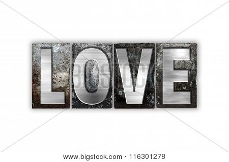 Love Concept Isolated Metal Letterpress Type