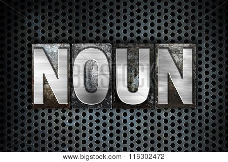 Noun Concept Metal Letterpress Type