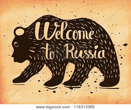 Vintage Handlettering The Poster Of Russia. The Silhouette Of A Wild Bear With Text. Vector
