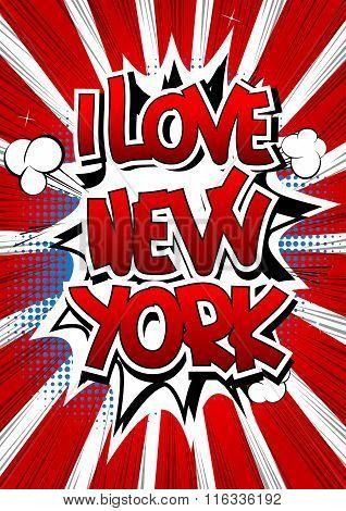 I Love New York - Comic Book Style Word.