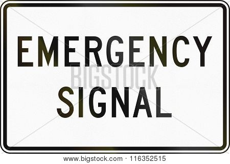 United States Mutcd Regulatory Road Sign - Emergency Signal