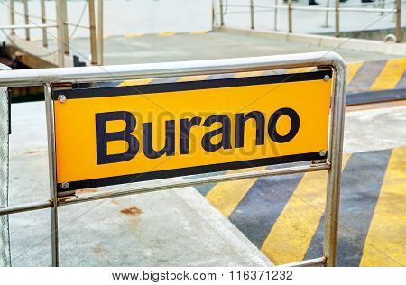 Burano Sign At The Vaporetto Stop