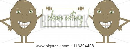 Two smiling brown potatoes with a board, inscription Clean eating, hands, feet, green eyes, white ba