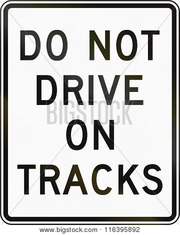 United States Mutcd Road Sign - Do Not Drive On Tracks