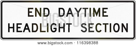 United States Mutcd Road Sign - End Daytime Headlights Section