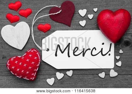 Black And White Label, Red Hearts, Merci Means Thank You