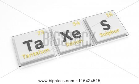 Periodic table of elements symbols used to form word Taxes, isolated on white.