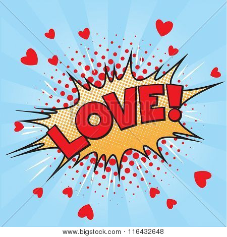 Valentine style pop art icon LOVE, exploding over pink background. Comic speech bubble in red, blue, yellow,white and black.