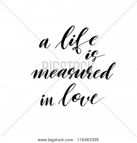 A Life Is Measured In Love Card Or Poster.