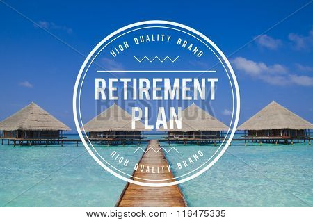 Retirement Plan Wealth Worth Security Management Concept