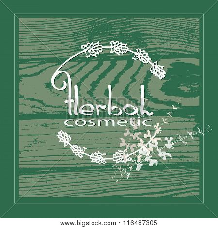 Handdrawn Herbal Cosmetic theme vector illustration on green wooden  background.