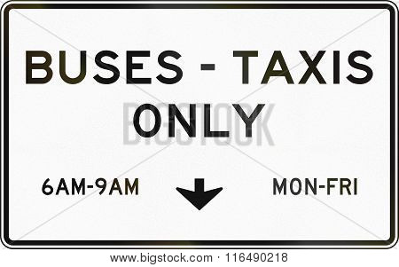 United States Mutcd Regulatory Road Sign - Buses And Taxis Only
