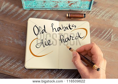 Written Text Old Habits Die Hard