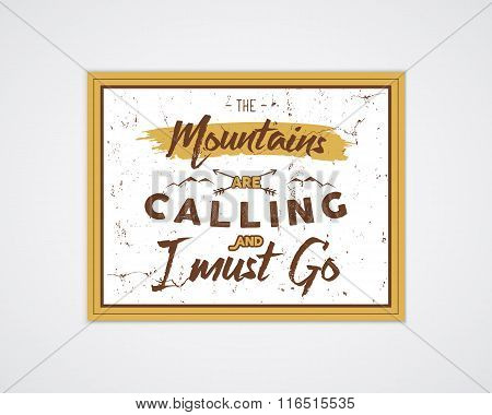 Outdoor inspiration A4 frame. Motivation mountain poster quote template. Winter or summer explorer f