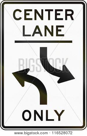 United States Mutcd Regulatory Road Sign - Center Lane Only Left Turn