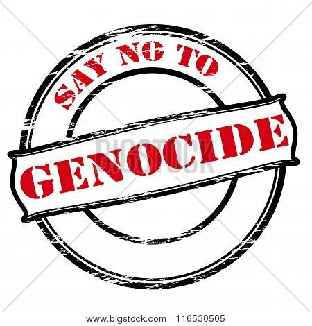 Say No To Genocide