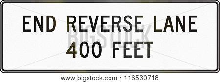 United States Mutcd Regulatory Road Sign - End Reverse Lane