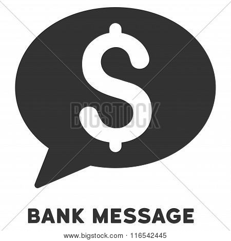 Bank Message Glyph Flat Icon With Caption